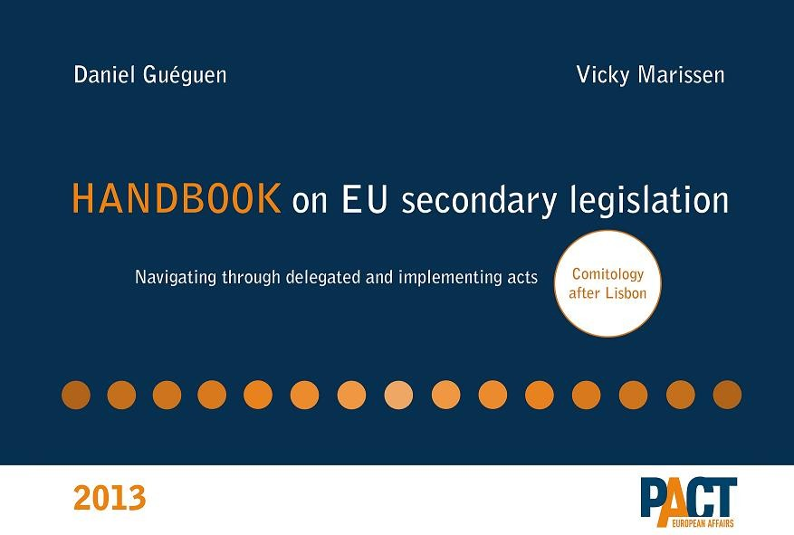 Handbook on EU Secondary Legislation - Comitology after Lisbonne
