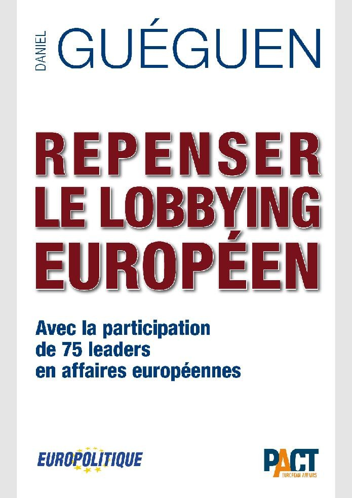 Repenser le Lobbying européen