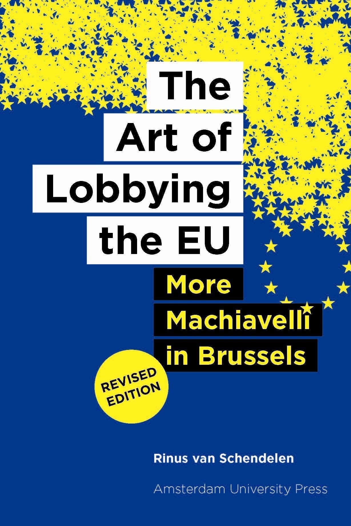 The Art of Lobbying the EU - More Machiavelli in Brussels