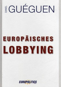 The European Lobbying – 3rd edition  (German)