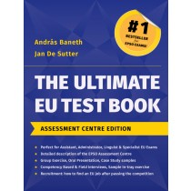 The Ultimate EU Test Book – Assessment Centre Edition- E-Tray included