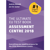 The Ultimate EU Test Book - Assessment Centre Edition 2018