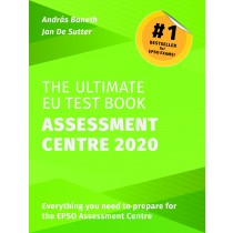 The Ultimate EU Test Book - Assessment Centre Edition 2020