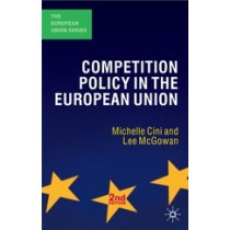 Competition Policy in the European Union 2nd Edition