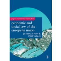 The Economic and Social Law of the European Union  Jo Shaw, Jo Hunt and Choe Wallace